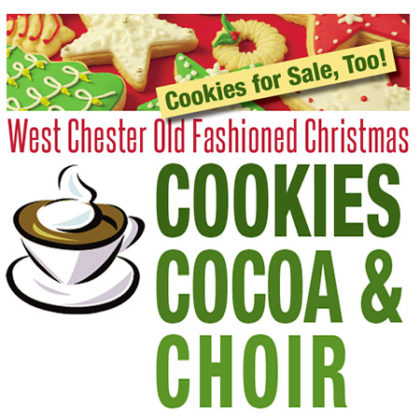 Cookies, Cocoa & Choir - West Chester Old Fashioned Christmas @ UCWC   West Chester   Pennsylvania   United States