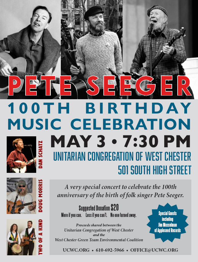 Pete Seeger 100th Birthday Music Celebration @ UCWC | West Chester | Pennsylvania | United States